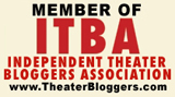 Member of the Independent Theater Bloggers Association